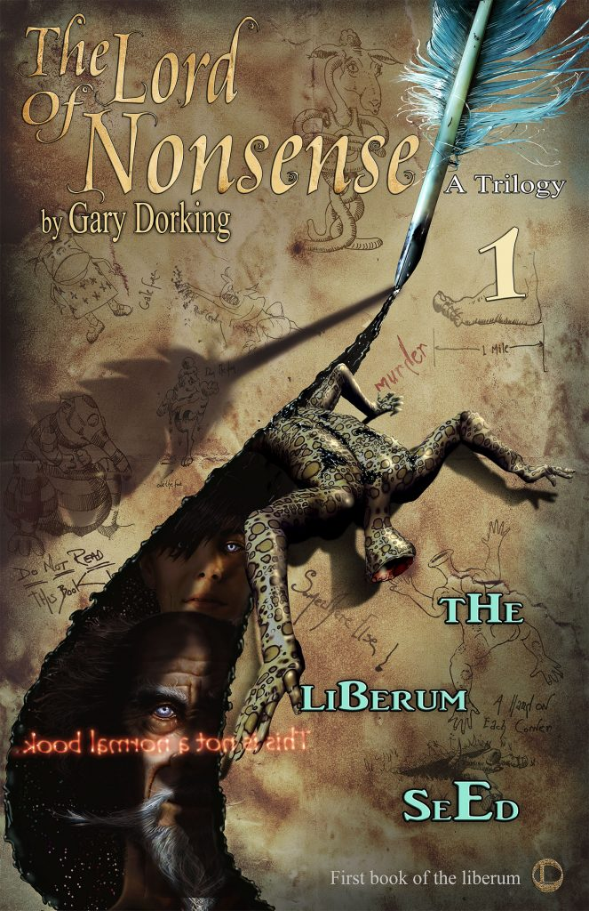 Gary Dorking, the lord of nonsense cover art book one.